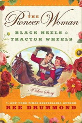 black heels The Pioneer Womans Black Heels to Tractor Wheels Book Review and Asian Inspired Flat Iron Steak Recipe