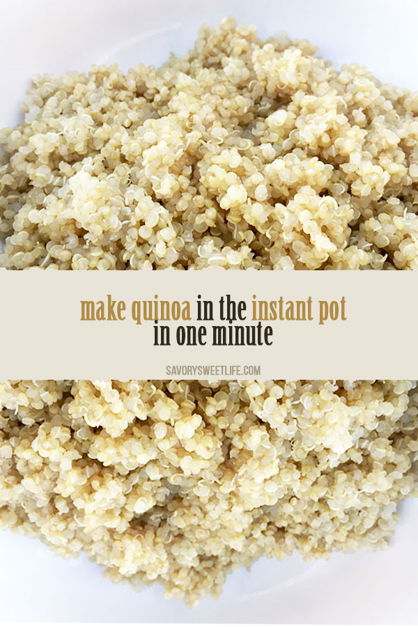 How to cook quinoa in the Instant Pot. With a cook time of one minute, you can make your favorite quinoa recipes fast and easy.